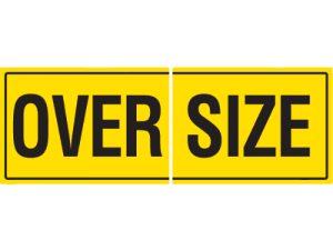 Oversize Sign Class 2